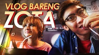 VLOG bareng Zota Special Request 100k Subs from viewers