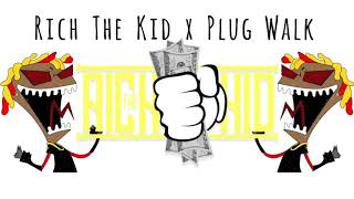 Rich The Kid x Plug Walk Explicit [Lyrics] - Stafaband