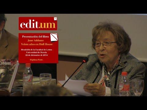 Presentación: Jane Addams. Veinte años en Hull House (7/8)