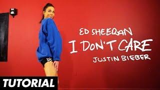 Ed Sheeran & Justin Bieber - I Don't Care (Dance Tutorial) | Mandy Jiroux