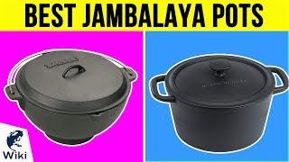 6 Best Jambalaya Pots 2019