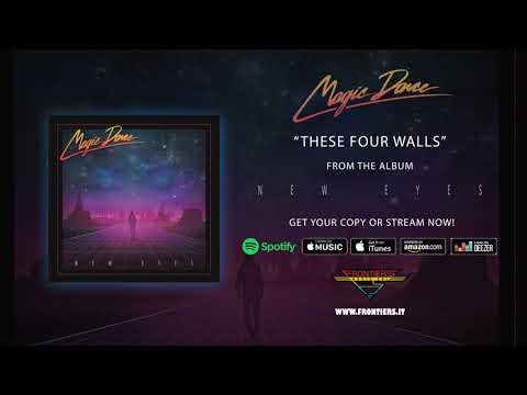 """Magic Dance - """"These Four Walls"""" (Official Audio)"""
