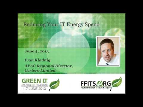 Reducing Your IT Energy Spend - Ivan Kladnig