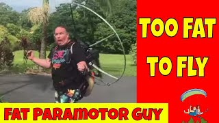 Too Fat to Fly a Paramotor?