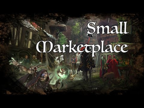 D&D Ambience - Small Marketplace
