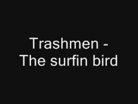 Trashmen - The surfin bird(with lyrics)