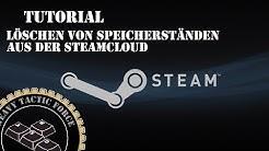 Tutorial - Löschen von Speicherständen aus der Steamcloud - Windows 10 [Deutsch]