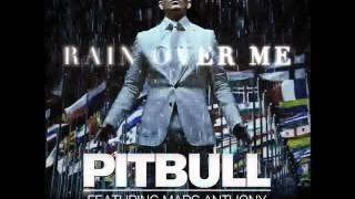 Pitbull feat Marc Anthony   Rain Over Me Official HD