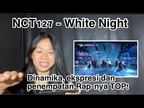 NCT 127 - White Night [REACTION] - Vocal Coach Indonesia
