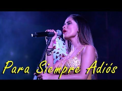 Para Siempre Adiós - Corazón Serrano •Complejo Santa Rosa•