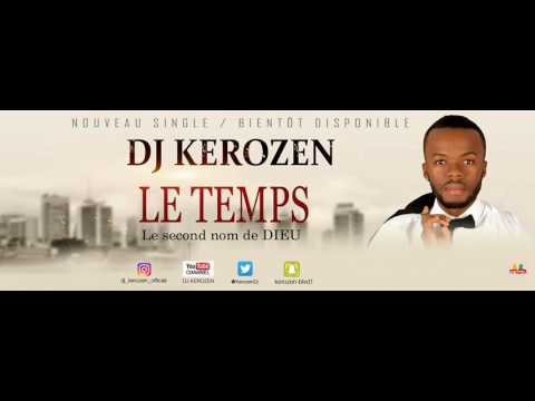 Dj Kerozen le temps ( lyrics)