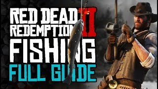 Complete FISHING Guide And Legendary Fishing Tips - Red Dead Redemption 2