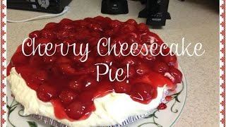 Cooking W/vee: Quick, Easy Cherry Cheesecake Pie!