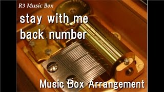 Baixar stay with me/back number [Music Box]