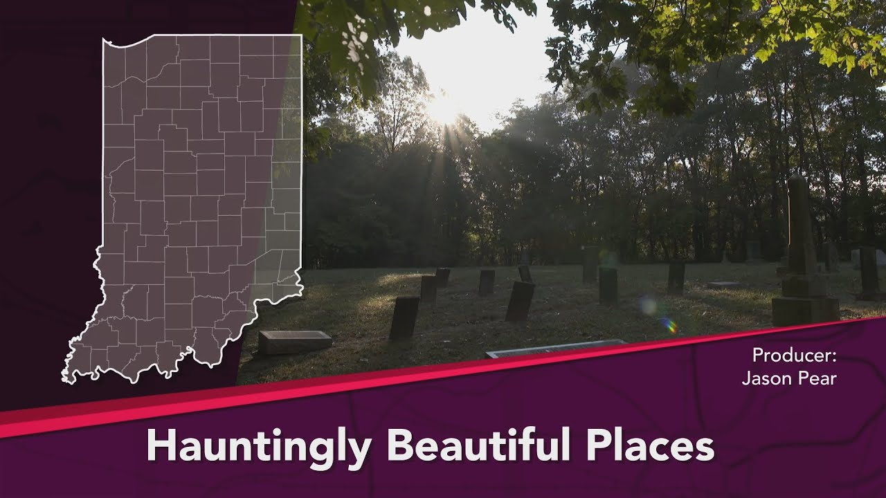 Journey Indiana - Hauntingly Beautiful Places: Indiana's Haunted Cemeteries