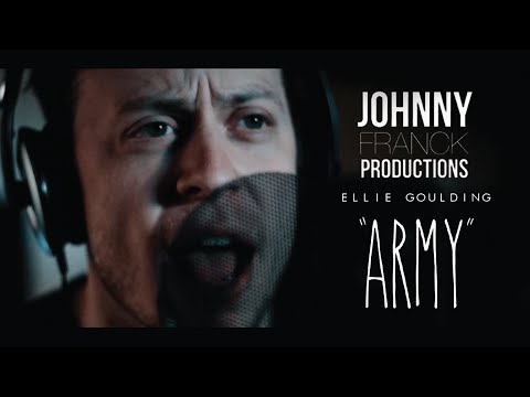 Ellie Goulding - Army (Johnny Franck and Friends cover)