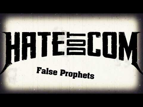 HATEdotCOM - False Prophets (Lyric Video)