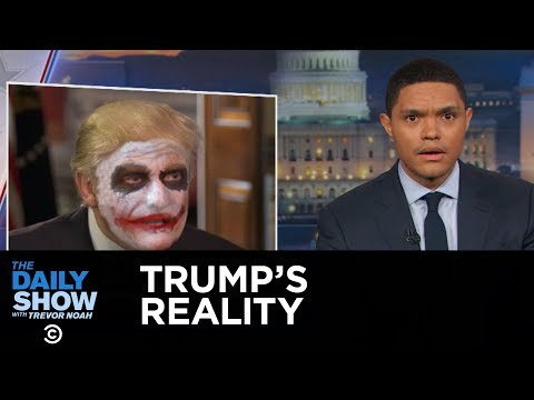 Thumbnail: The Daily Show - Welcome to President Trump's Reality