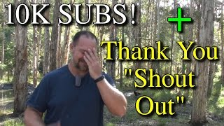 10k Subs Thank YOU Shout Out Gardeners Self Sufficient YouTube