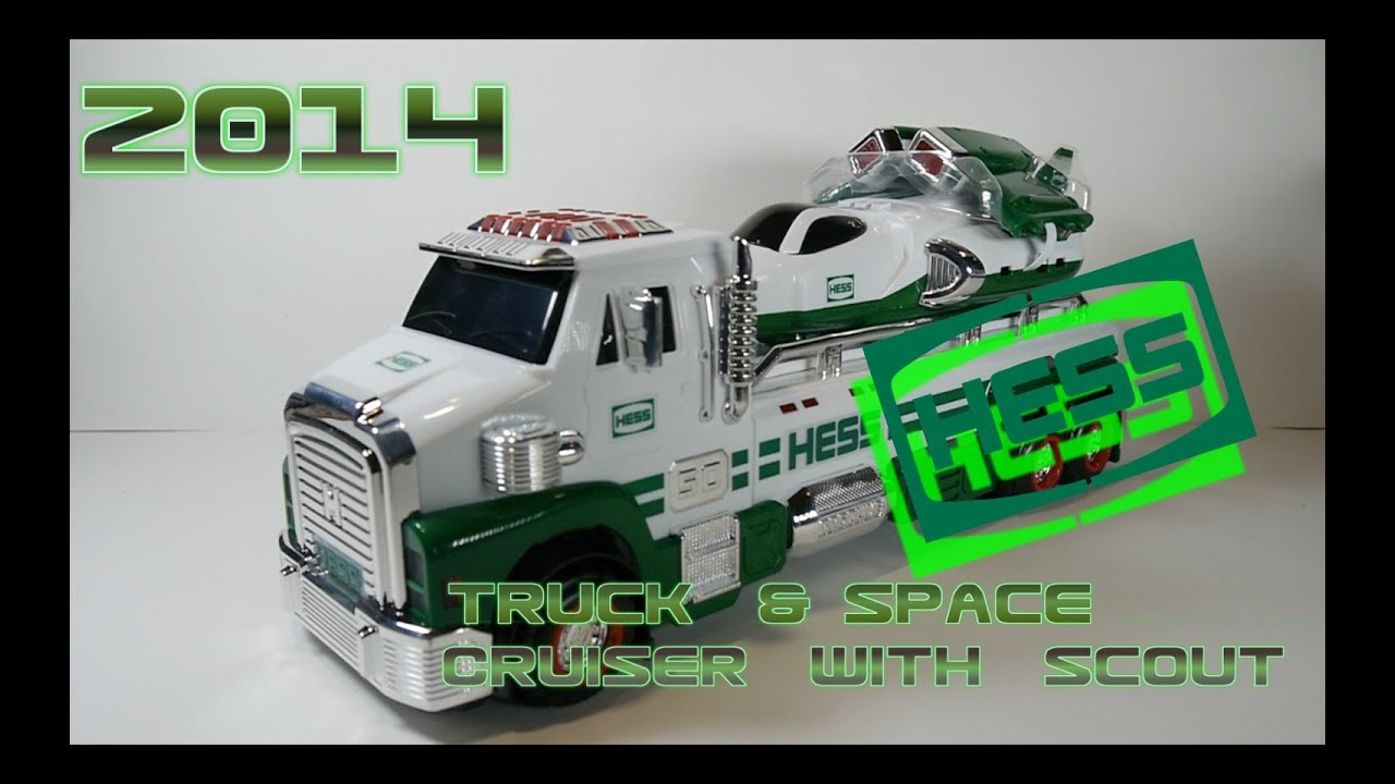 2014 hess toy truck and space cruiser with scout video review youtube