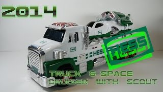 2014 Hess Toy Truck and Space Cruiser with Scout Video Review