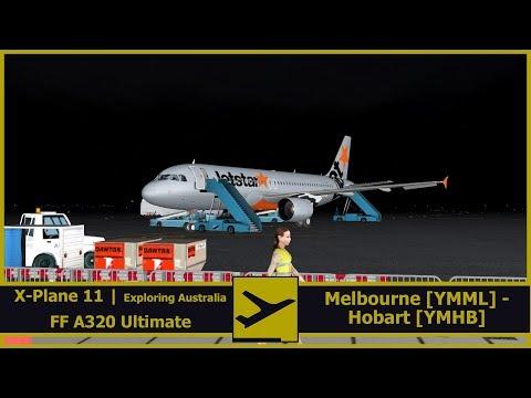 Exploring Australia |  Melbourne [YMML] - Hobart [YMHB] | JST715 | X-Plane 11 | FF Ultimate A320
