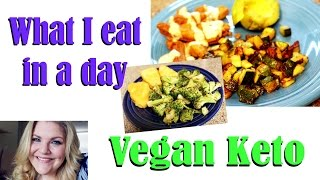 Vegan Keto What I eat in a day!