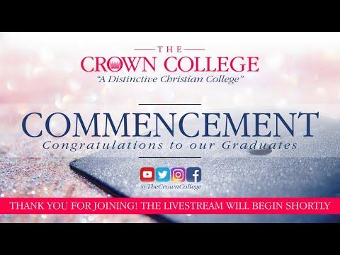 The Crown College • Commencement 2020 • TheCrownCollege.edu