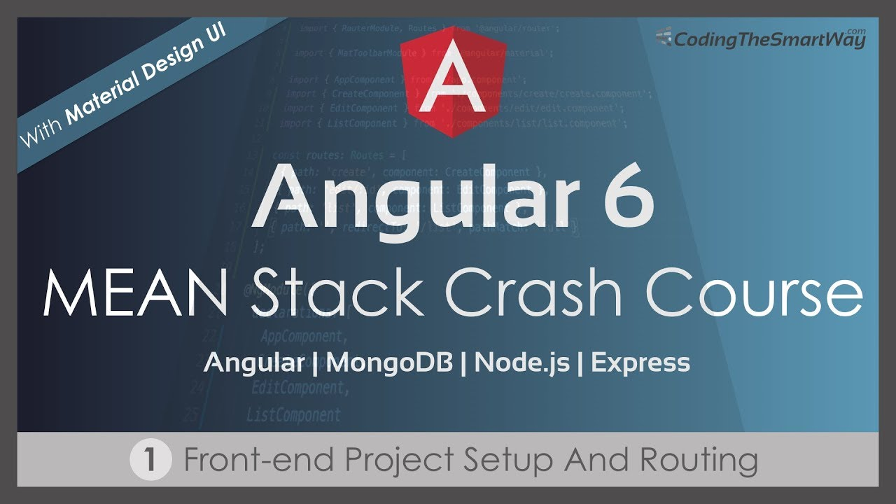 angular 6 mean stack crash course part 1 front end project