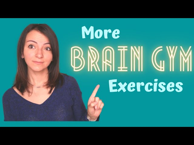 Brain Gym Exercises | More Brain Gym Activities for Children