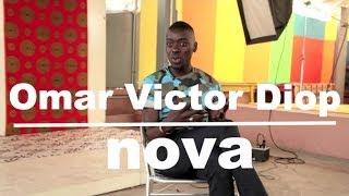 OMAR VICTOR DIOP: New african Portfolio - Radio Nova