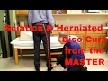 Sciatica & Herniated Disc Cure from the MASTER