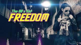 Baixar The 80s Kid - Freedom (Snooz)