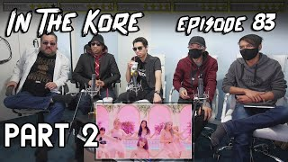 Kpop Reaction Weekly: IZ*ONE, SF9, WJSN CHOCOME, Golden Child | In The Kore Ep.83 pt.2