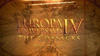 Europa Universalis IV: The Cossacks - Developer Diary