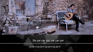 Bilind Ibrahim - Sebrê (Lyrics Video)