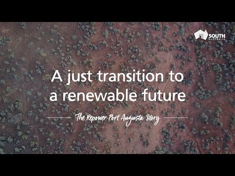A just transition to a renewable future - the Repower Pt Augusta story