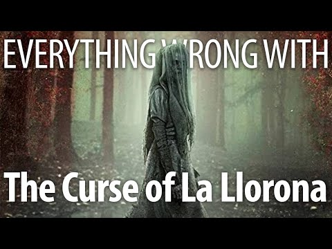 Everything Wrong With The Curse of La Llorona