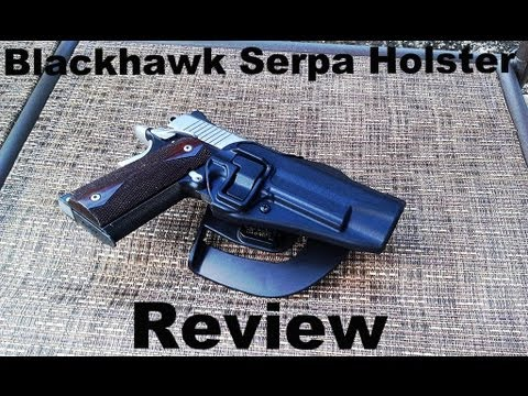 Blackhawk Serpa Holster Review (For 1911)