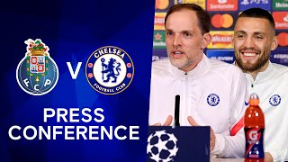Thomas Tuchel & Mateo Kovacic Press Conference: FC Porto v Chelsea | Champions League