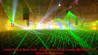 Linkin Park & Steve Aoki - A Light That Never Comes (MD Electro & Shaun Bate Remix)