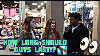 HOW LONG SHOULD MEN LAST DURING SEX!? 🤔💦  Public Interview   Mk3maxwell