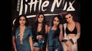 Little Mix - No more sad songs (audio)
