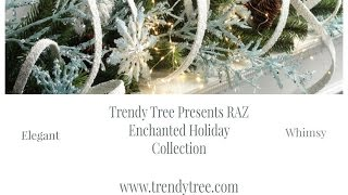 RAZ 2015 Enchanted Holiday Collection