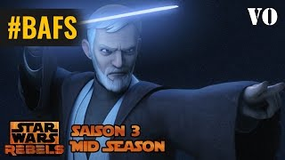 Star Wars : Rebels – Mid Season 3 – Trailer VO - 2016