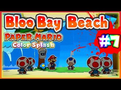 ABM: Paper Mario Color Splash *Bloo Bay Beach* Walkthrough 7