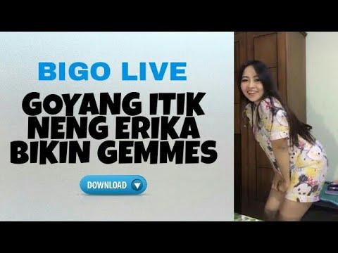 Download BIGO LIVE, Goyang Itik Neng Erika Hot Bikin Biji Geli