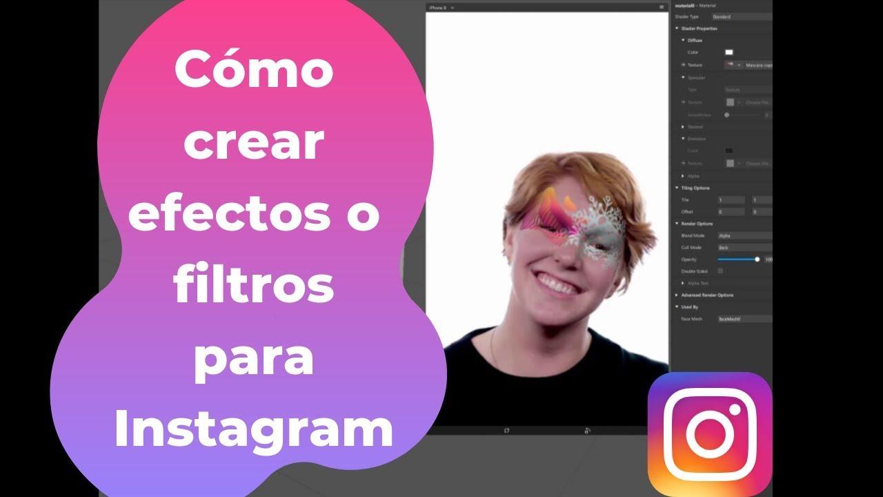Cómo Crear Efectos O Filtros Para Instagram Con Spark Ar Principiantes Youtube