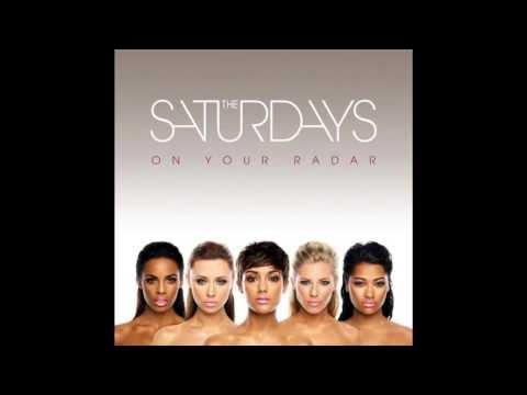 The Saturdays - All Fired Up (HD Audio)