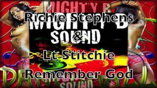 Richie Stephens & Lt Stitchie Remember God  Acid Rock Riddim